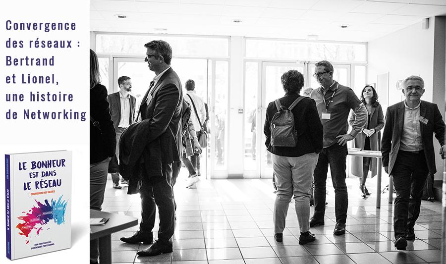Convergence des réseaux : Bertrand et Lionel, une histoire de Networking